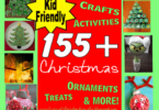 155 EPIC Christmas Crafts for Kids