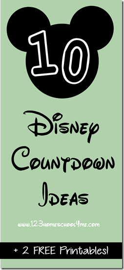 photo regarding 100 Day Countdown Printable named 10 Entertaining Disney Countdown Plans 123 Homeschool 4 Me