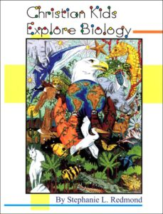 Christian Kids Explore Biology by Bright Ideas Press
