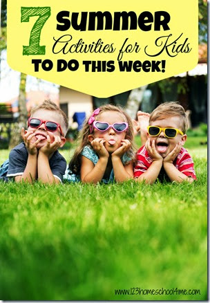 7 Summer Activities for Kids to do this week