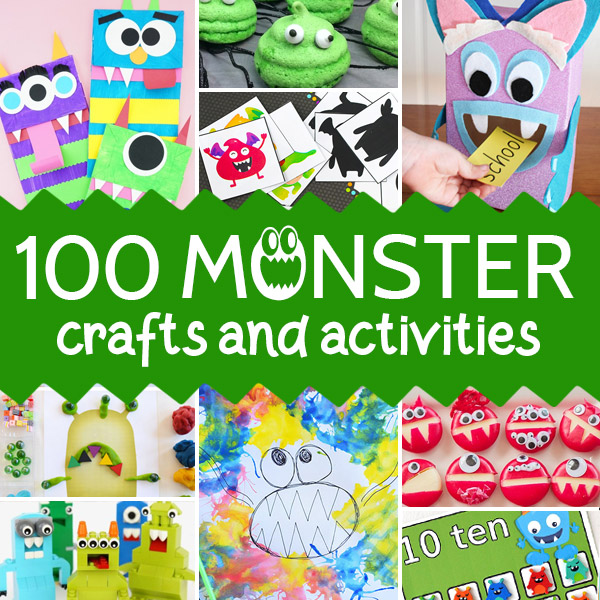 100 Monster Craft Ideas for Kids of all ages