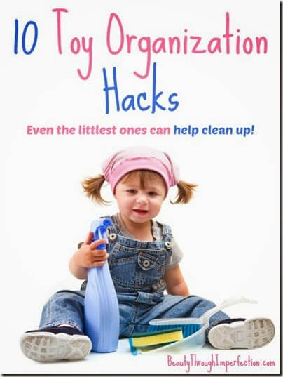 10 tips for organizing toys so that even the littlest ones can help clean up and save moms sanity!