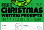 If you are looking for some fun ideas to get your child writing more during the month of December? You will love these free printable Christmas Writing Prompts for kindergarten, first grade, 2nd grade, 3rd grade, and 4th grade students.  There are over 30 pages of December writing prompts, letters to Santa templates, and more with both smaller and wider ruled lines!