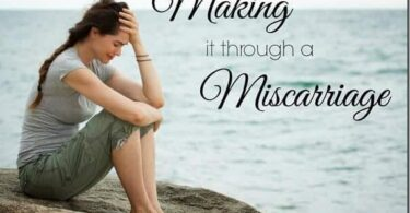 Making it through a Miscarriage