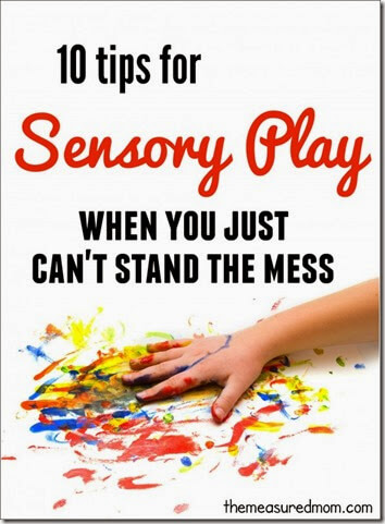 10 tips for sensory play without making a mess! Preschool Moms rejoice!