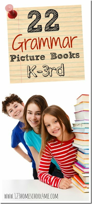 22 Grammar Picture Books for Kids Kindergarten - 3rd Grade. So many really fun books for kids to help reinforce nouns, pronouns, verbs, homonyms, similes, suffixes, adverbs and more for homeschoolers #grammar #picturebooks #booklist #bookrecommendations #bookstoread #kindergarten #firstgrade #2ndgrade