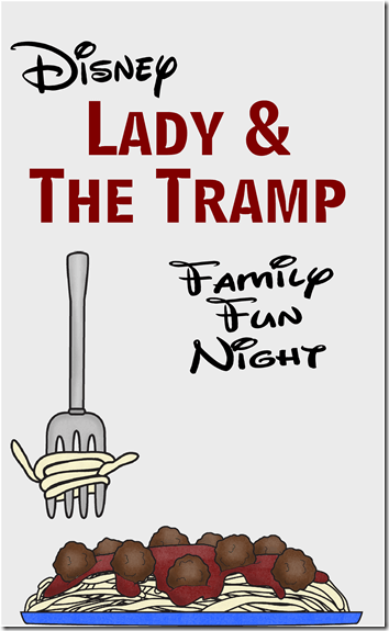 Lady and the Tramp Family Movie Night with silly games, fun crafts, and yummy recipes #familymovienight #disney #ladyandthetramp