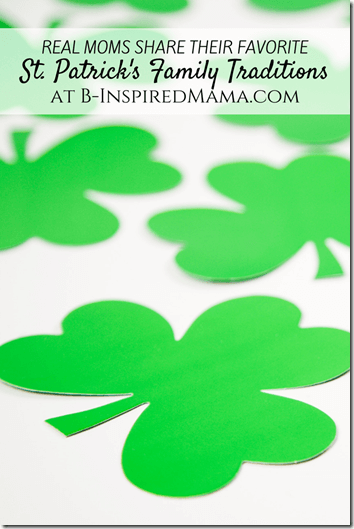 st. patricks day traditions - great list of 16 familes traditions!