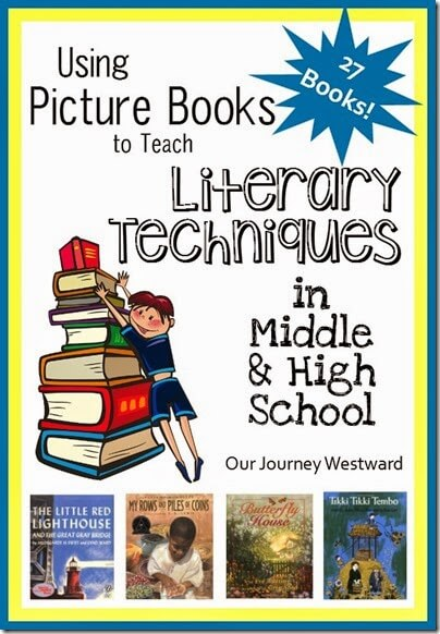 Using Picture Books to Teach LIterary Techniques such as like allegory, alliteration, hyberbole, idiomes, imagery, irony, metaphors, onomatopoeia, and personification