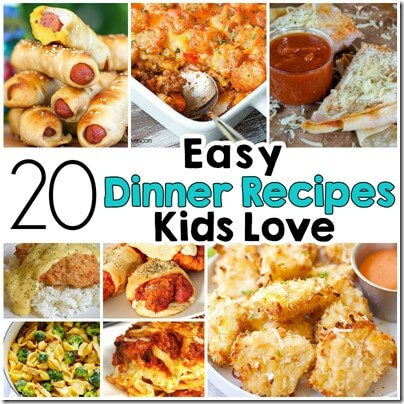 20 Easy Recipes Kids LOVE - great recipes for families! (dinner recipes)