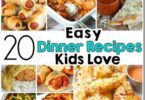 Easy Recipes Kids LOVE!