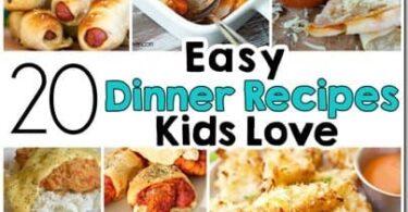 Easy Recipes Kids LOVE!