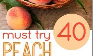 Amazing Peach Recipes