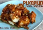 Overnight Pumpkin French Toast Recipe