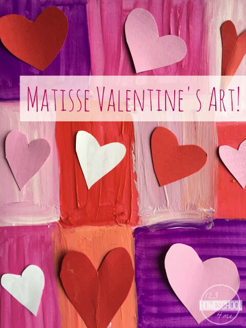 Matisse Valentines Art Projects 123 Homeschool 4 Me