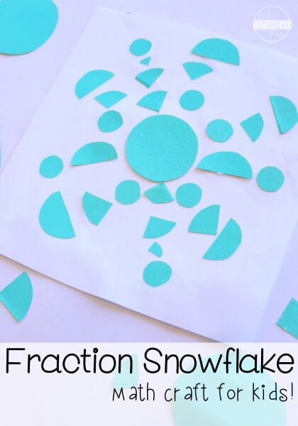 Fraction Snowflake math craft for kids - such a FUN, creative, and educational winter STEAM activity for kids. Great for Kindergarten, first grade, 2nd grdae, and 3rd grade kids learning about fractions with a fun math activity.