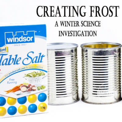Creating Frost Science Experiments
