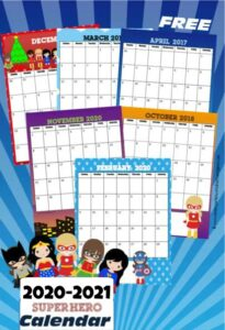 Your super girl will love having her own free printable Girl Superhero Calendar to track birthday, holidays, and upcoming events in 2020-2021.