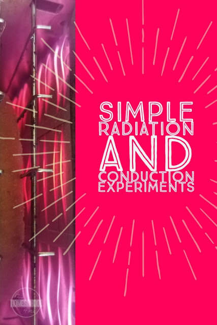 Let's learn about heat and do a Simple Radiation And Conduction Experiment to learn how heat is transferred from one object to another. Thisradiation experiments at home is super easy and doable for any homeschooling family. Try thisradiation science experiments with preschool, pre-k, kindergarten, first grade, 2nd grade, 3rd grade, 4th grade, 5th grade, and 6th graders! I just love making science click and help kids discover the exciement of experimenting like thisradiation heat transfer experiment.