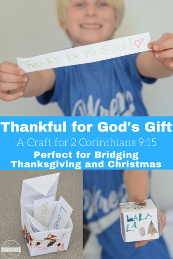 Thankful for God's Gift Craft (2 Corinthians 9:15) - great craft for kids for Thanksgiving and Christmas. This is a fun Bible craft for Sunday School Lessons for preschool, kindergarten, first grade, 2nd grade, 3rd grade, and 4th grade students. #biblelessons #sundayschool #thankfulness