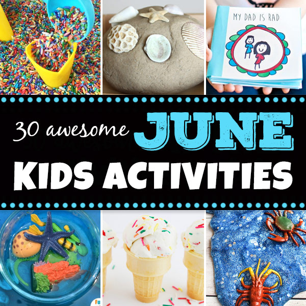 June Activities for Kids