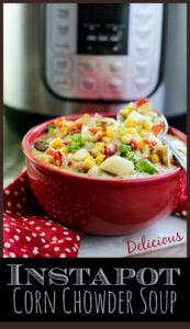 Delicious Instapot Corn Chowder REcipe