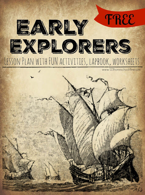 Early Explorers for Kids - free lesson plans for 5 weeks of creative, fun educational activities to make history come alive for preschool, kindergarten, and elementary age kids to learn about Vikings, Magellan, Hudson, Columbus, Cartier, and more. Includes FREE explorer worksheets and FREE lapbook perfect for homeschool families to study history as a family #homeschool #historyforkids #earlyexplorers