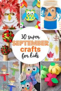 Super September Crafts for Kids