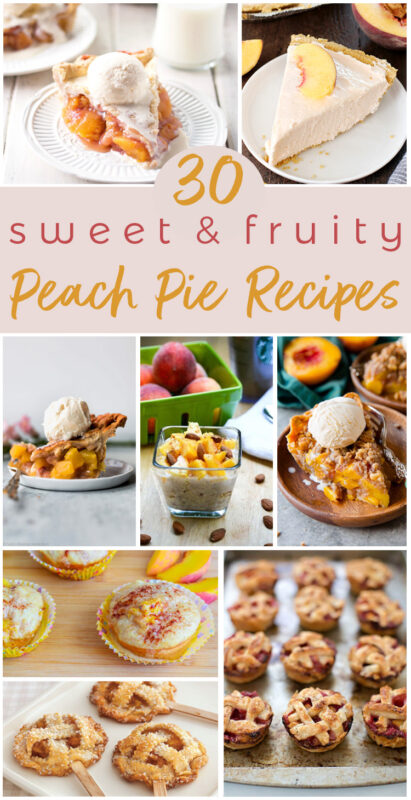 30 Delicious Peach pie recipes to celebrate National Peach Pie Day on August 24th #funholidays #recipes #yummy