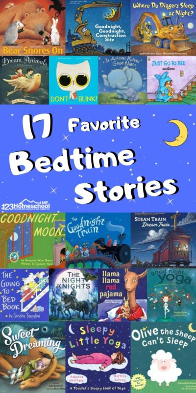 17 Favorite Bedtime Stories - books your kids will love hearing before they go to sleep. Great for toddler, preschool, kindergarten, and elementary age kids! #bookrecommendations #booklist #storiesforkids