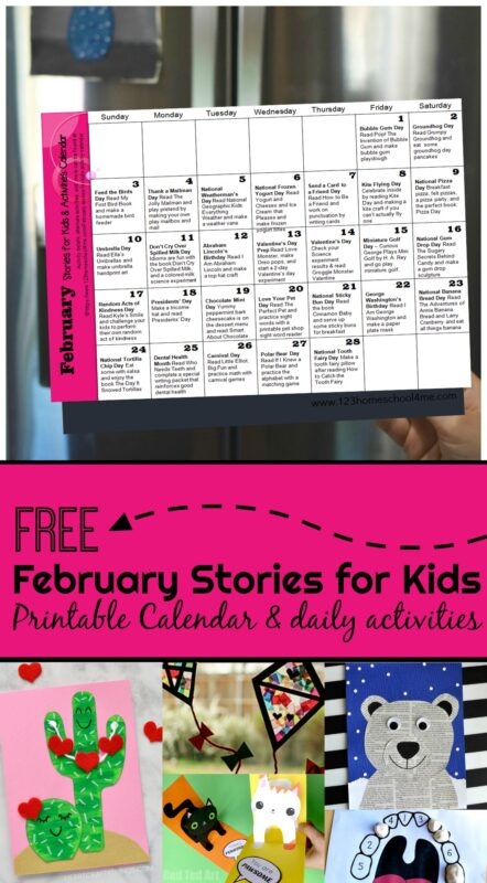 FREE February Stories for Kids & Activity Calendar - this free printable book list is perfect for families to celebrate special days, holidays, monthly themes with great book recommendations with clever kids activities using a convenient free printable February Activity Calendar #february #storiesforkids #activitycalendar