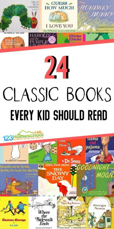 24 Classic Books Every Child Should Read - so many great recommendations! #booksforkids #bookrecommendations #preschool #kindergarten