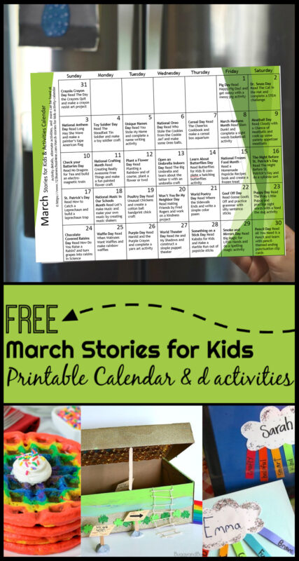 March Stories for Kids with Activity Calendar - the free printable calendar includes not only book recommendations, but kids activities and crafts to go along with every day of the month. This helps toddler, preschool, kindergarten age and families celebrate holidays and special days all month #storeisforkids #activitycalendar #funholidays