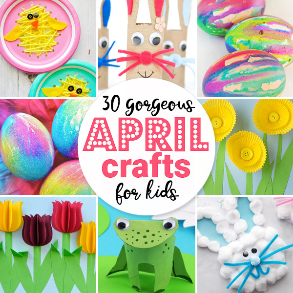 Super cute april crafts for kids
