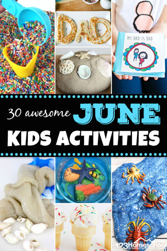 The weather is getting warmer and it's time to celebrate the start of summer with these 30 awesome June activities!Thesejune activities for kids include lots ofsummer activities for kids including ocean, sand, beach, popsicle, ice cream, Fathers Day, bubble activities, and lots more. Use thesesummer activities for preschoolers, toddlers, kindergartners, grade 1, grade 2, and grade 3 students.