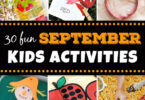 so many fun, hands on September kids activities for kids of all ages