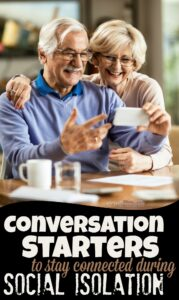 75 Conversation Starters to help families stay Connected with Grandparents During Social Isolation