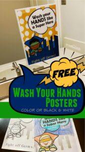 FREE Printable hand washing posters - we have girl and boy super hero wash your hands poster in color and black and white to print, color and put by every sink in every bathroom in your house, school, classroom, etc. to stop the coronavirus, flu, and germs from spreading!