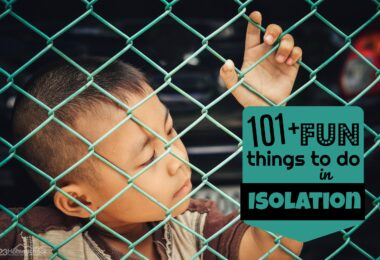 things to do in isolation