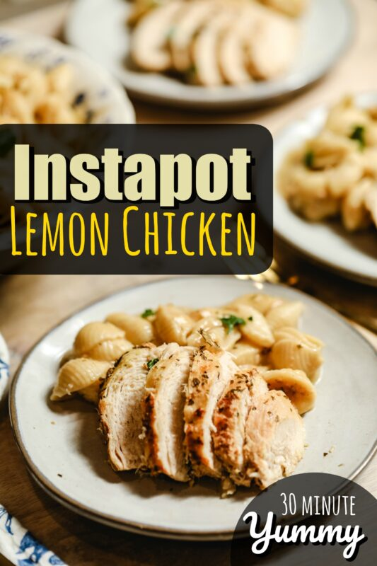 Instapot Lemon Chicken - quick and easy dinner recipe that takes even frozen chicken and in less than 30 minutes turns it into juicy, flavorful lemon chicken! Yummy and easy!