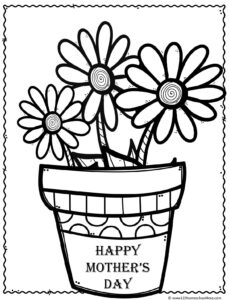 Flowers in a pretty pot with ribbon that says Happy Mothers Day for toddler preschool, prek, kindergarten, first grade, and elementary age kids to color to celebrate mama