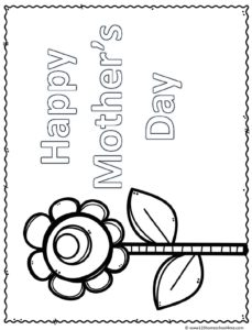 Simple Sunflower coloring page that says Happy Mother's Day for kids to color