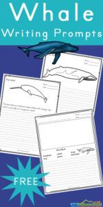 Are you looking for some fun ways to help encourage your children to write more? Do they love learning about whales - the massive creatures in the ocean? Then they will love these free printable Whale Writing Prompts.