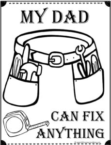 my dad can fix anything with tool belt coloring page