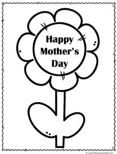 simple mothers day coloring sheet that features flower that says Happy Mother's Day