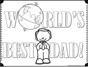world's best dad with globe and da d coloring page for father's day