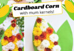 Kids will love making these beautiful and truly unique Corn Crafts  using mum flowers and cardboard. This corn craft for kids makes a lovely decoration for fall, Thanksgiving, or any time of the year.  Plus, this is such an easy corn crafts for preschool, pre-k, toddler, kindergarten, first grade, and 2nd grade students.