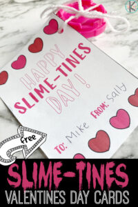 slime printable valentines day cards