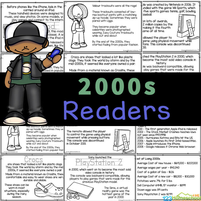 Learn about 2000s kids with free printable American History reader! Living in the 2000s includes fashion, internet, Wii, Playstation 2, iPods, presidents, and more